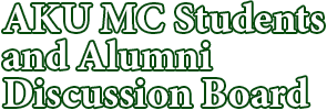 AKU MC Students & Alumni Discussion Board